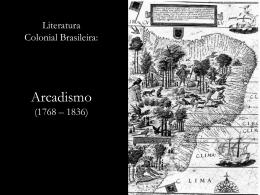 Slide sobre Arcadismo - COLÉGIO ESTADUAL JARDIM PORTO
