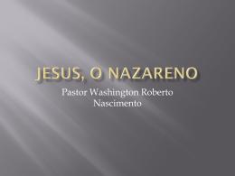 Jesus, O Nazareno