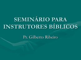 Seminrio para Instrutores - Bem vindo a www.neemias.info