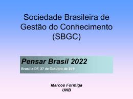 Palestra: Pensar Brasil 2022 - Marcos Formiga
