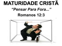 maturidade cristã – pensar para fora