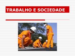 TRABALHO E CAPITALISMO