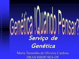 Genética, quando pensar - Paulo Roberto Margotto