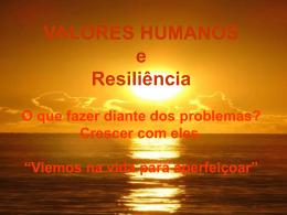 Resiliencia - Projeto Valores Humanos