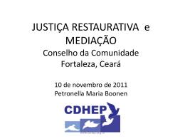 Justiça Restaurativa e Mediação - Tribunal de Justiça do Estado do