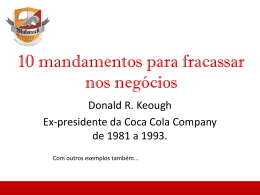 Ex-CEO da Coca Cola COmpany.
