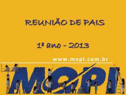 Reunião de Pais do 1ºano- 2ºBimestre - 2013 Tijuca