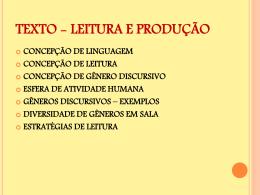 TEXTO - LEITURA E PRODUÇÃO