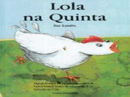 Lola na Quinta – Formação