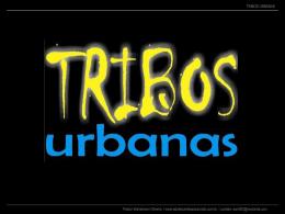 Tribos Urbanas (apresentação em Power Point)