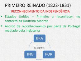 PRIMEIRO REINADO (1822
