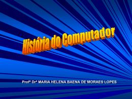 História e anatomia do computador