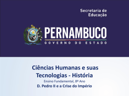 D. Pedro II e a Crise do Império - Governo do Estado de Pernambuco
