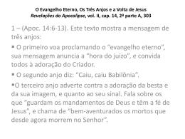 O Evangelho Eterno, Os 3 Anjos, A Volta de Jesus