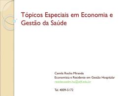 AULA: A estrutura do setor saúde brasileiro por Camila Rocha