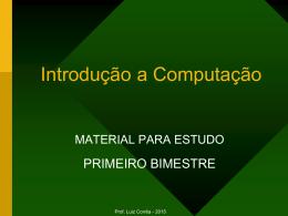 Introducao a Computacao ( A + B ) - Versão 1.4 - Primeiro