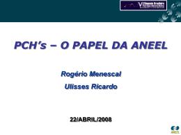 Revisão Res. 395/98 (PCHs)