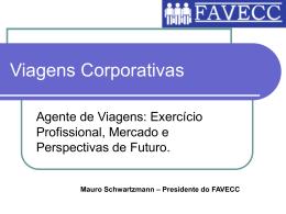 No primeiro semestre de 2007, as Agências