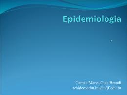 AULA: Epidemiologia por Camila Mares Guia