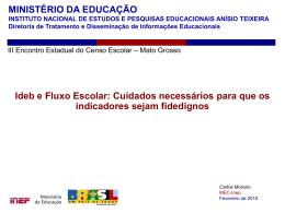 Ideb e Fluxo Escolar - Carlos Moreno