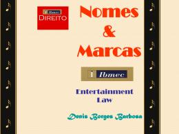 Nomes & marcas no Direito do Entretenimento