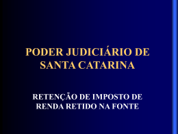 i - momento da retenção - Poder Judiciário de Santa Catarina