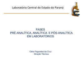 Etapas dos Exames laboratoriais - Laboratório Central do Estado do