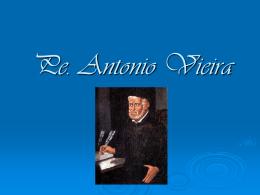 PE. ANTONIO VIEIRA - Objetivo Sorocaba