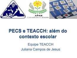 PECS e TEACCH: além do contexto escolar - Uniapae-MG