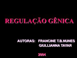 REGULAÇÃO GÊNICA