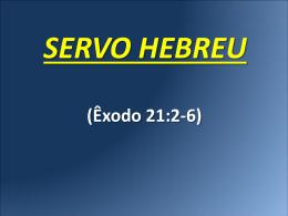 SERVO HEBREU (Êxodo 21:2-6