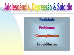Adolescência, Depressão & Suicídio