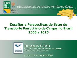 III Brasil nos Trilhos. Estudo - Centro de Estudos em Administração