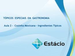 Cozinha Mexicana – Ingredientes Típicos