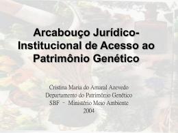 arcabouço jurídico-institucional de acesso ao patrimônio