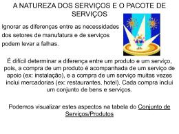 A NATUREZA DOS SERVIÇOS E O PACOTE DE SERVIÇOS