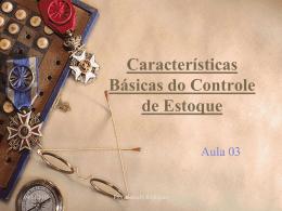 Características Básicas do Controle de Estoque