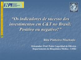 """""""Os indicadores de sucesso dos investimentos em C&T no Brasil"""