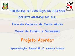 Projeto Acordar -TJ-RS
