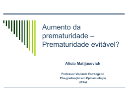 Prematuridade e acesso às tecnologias Coortes de Pelotas