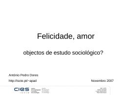 Felicidade, amor: objectos de estudo sociológicos?