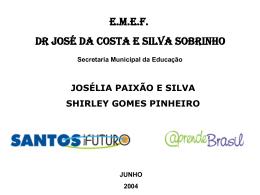 EMEF José da Costa e Silva Sobrinho Josélia