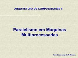 Paralelismo em Maquinas Multiprocessadas