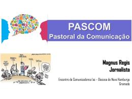 O que é a PASCOM? - Mitra da Diocese de Novo Hamburgo