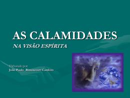 As Calamidades na Visão espírita