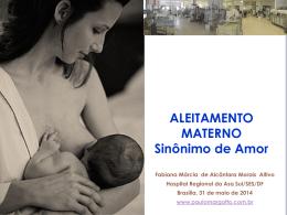 Aleitamento Materno, sinônimo de Amor