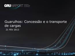 Guarulhos: Concessão e o transporte de cargas
