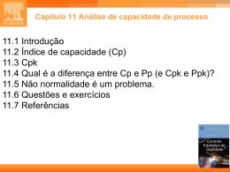 CAP.11 - Estatística Industrial - Controle Estatístico de Qualidade