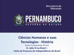 D. João VI no Brasil - Governo do Estado de Pernambuco
