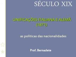 SÉCULO XIX - UNIFICAÇÕES ITALIANA E ALEMÃ